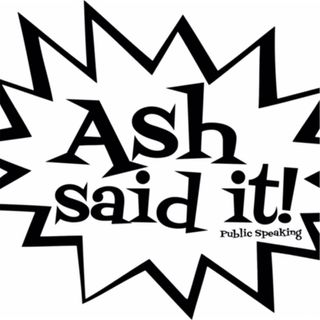 Ash Said It Radio!