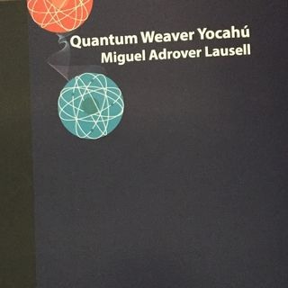 EP 3 - Miguel Adrover Lausell, Autor Quantum Weaver Yocahú
