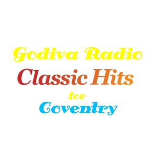 10th October 2019 Godiva Radio playing you the Greatest Classic Hits for Coventry and the World.