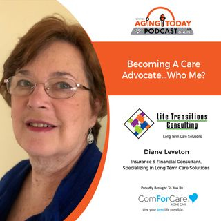 8/23/21: Diane Leveton, Life Transitions Consulting | FINANCIAL PLANNING FOR LONG-TERM CARE | Aging Today with Mark Turnbull