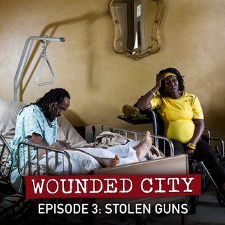 Episode 3: Stolen Guns