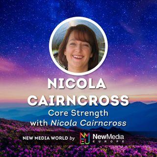 Nicola Cairncoss: Core Strength