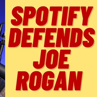 SPOTIFY DEFENDS JOE ROGAN OVER ALEX JONES APPEARANCE