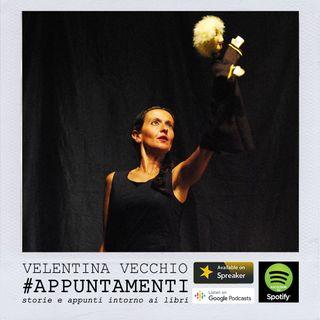 #Appuntamenti_ValentinaVecchio_Ep7