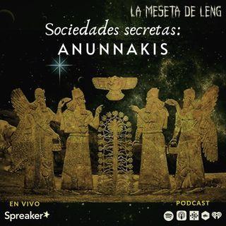 Sociedades secretas: Los Anunnaki pt. II