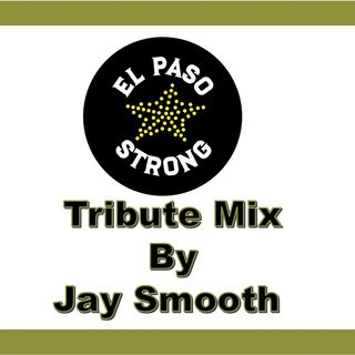 EL PASO TRIBUTE MIX BY JAY SMOOTH