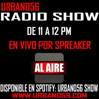 Urbano56 Radio Show