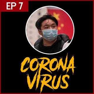 E7: El Coronavirus