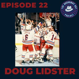 Ep. 22- Doug Lidster