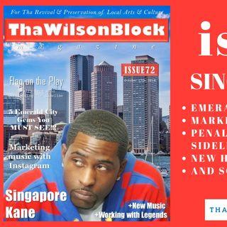 ThaWilsonBlock Magazine Issue72 (10/17/18) feat. Singapore Kane + Minx + Kamala Harris + more...