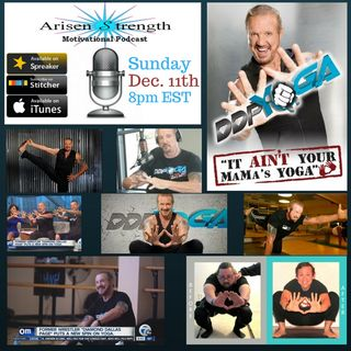 "Arisen Strength - ""Diamond Dallas Page of DDP Yoga"""