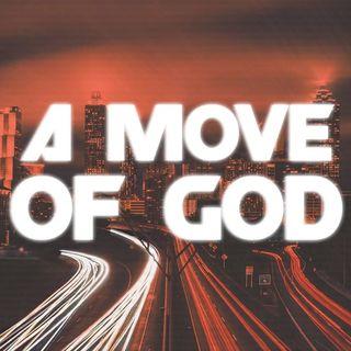 A Move of God?