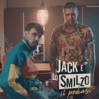 Jack e Lo Smilzo