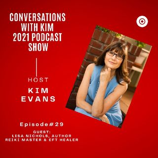 Episode #29: How to Succeed in Biz with Guest, Lisa Nichols, and Host, Kim Evans