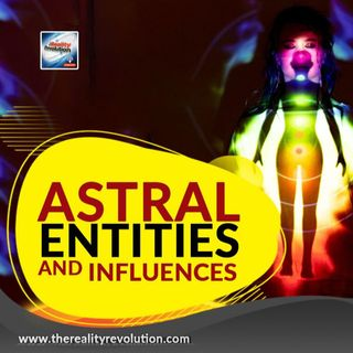 Astral Influences And Entities