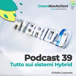#39 - Tutto sui sistemi Hybrid