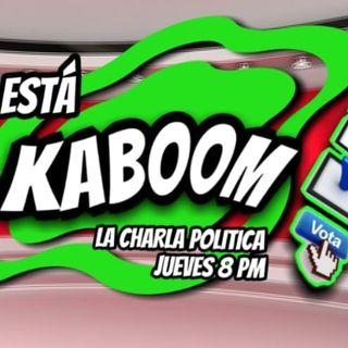 #ESTAKABOOM #CharlaPolítca #Covid #Línea12 #Campañas #Voto