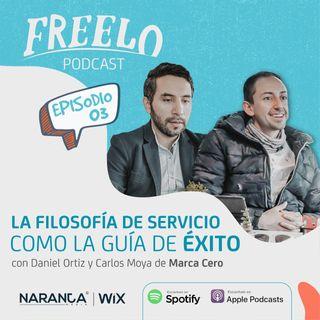 EP 03: La filosofía de servicio como la guía del éxito, con Daniel Ortiz y Carlos Moya de Marca Cero