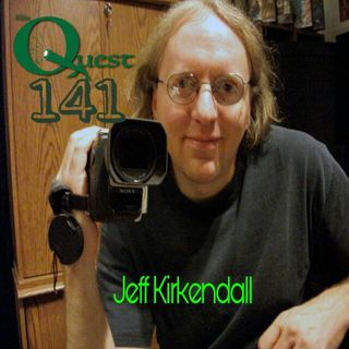 The Quest 141.  Jeff Kirkendall