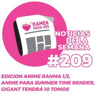 209. La edición anime de Ranma 1/2, anime para Summer Time Render, GIGANT tendrá 10 tomos