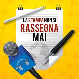 La Stampa non si Rassegna mai - 15/02/2019
