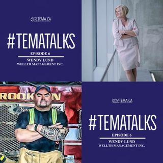 #TemaTalks Episode 6: Wendy Lund