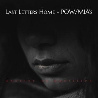 Stories of Sacrifice - POW/MIAs - Last Letters Home EP13