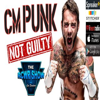 CM Punk Wins Lawsuit or Warriors Sweep? Ep598 The RCWR Show 6-5-2018