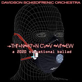 Thinkin' COV View - a 2020 Situational Ballad