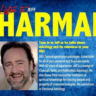 JEFF HARMAN - ASTROLOGY #1