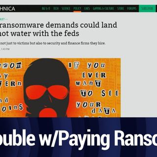Paying Ransomware Demands Could Be Illegal | TWiT Bits