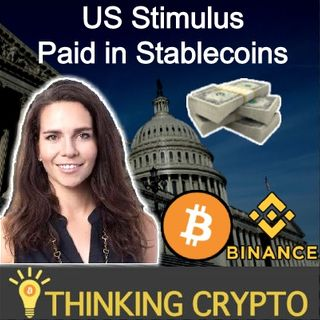 Interview: Catherine Coley Binance US CEO - US Stimulus Paid in Stablecoins - Current State of Markets