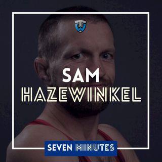 Seven Minutes with Sam Hazewinkel