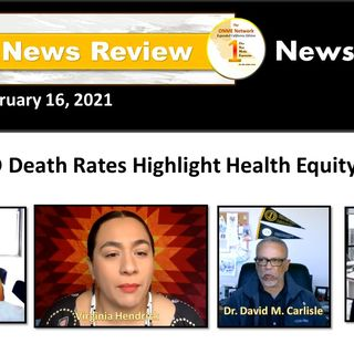 ONR: 2-16-21:  COVID-19 death rates highlight health equity issue