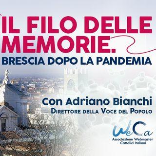 14 - Il filo delle memorie. Brescia dopo la pandemia