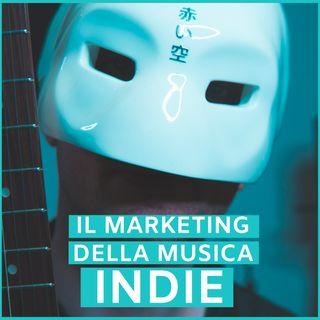 #66 - Il Marketing della Musica Indie