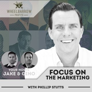 WBP - Focus on the Marketing with Phillip Stutts