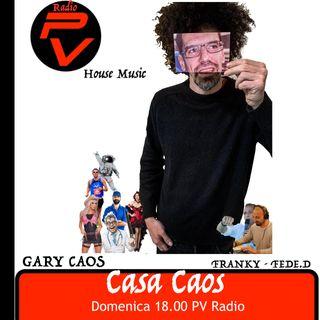 CASA CAOS (Domenica 9 Maggio)