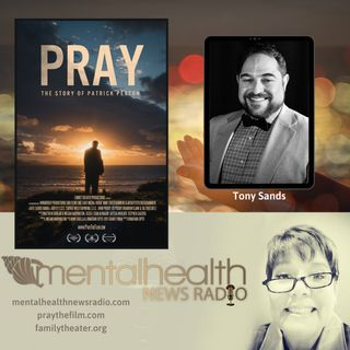 Pray The Film with Tony Sands