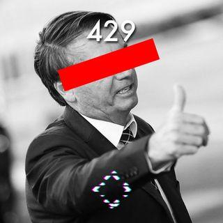 AntiCast 429 – O Impeachment de Bolsonaro