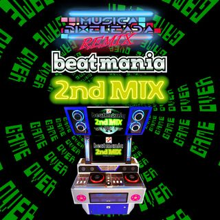 Beatmania 2nd Mix (Arcade)