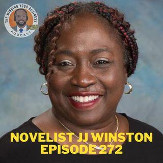 #272 - Novelist J.J. Winston, MSSA, LISW-S, ESQ.