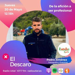 2x18 - El Descaro - De la afición a ser profesional - Pedro Jiménez (Eventos Sports)