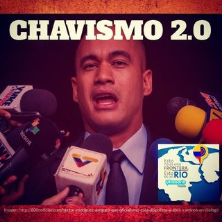 Chavismo 2.0