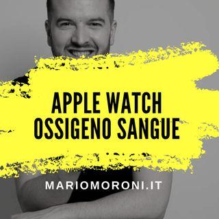 Apple Watch misurerà il livello di ossigeno nel sangue