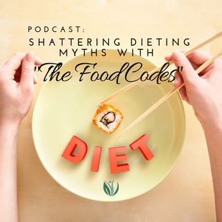 "Shatter Dieting Myths with ""The Food Codes"""