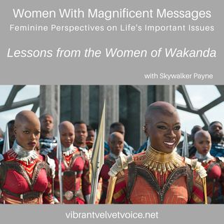 Lessons from the Women of Wakanda