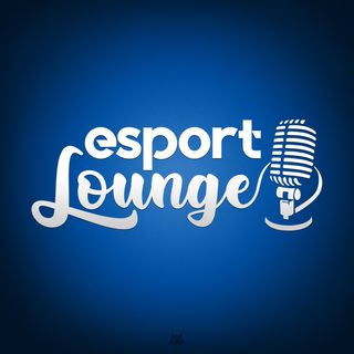 Esport Lounge season 2 ep 1