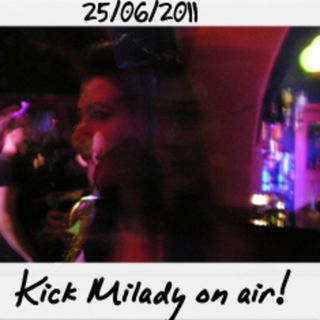 Dance to the radio - Kick Milady on air (25.06.2011)