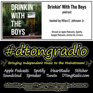 #NewMusicFriday on #dtongradio - Powered by the 'Drinkin' With The Boys' podcast